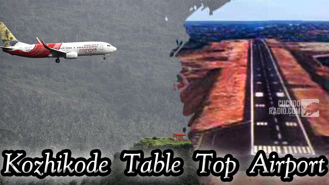 Kozhikodoe-Airpot-Kerala,Idukki,Munnar,Table Top Airports