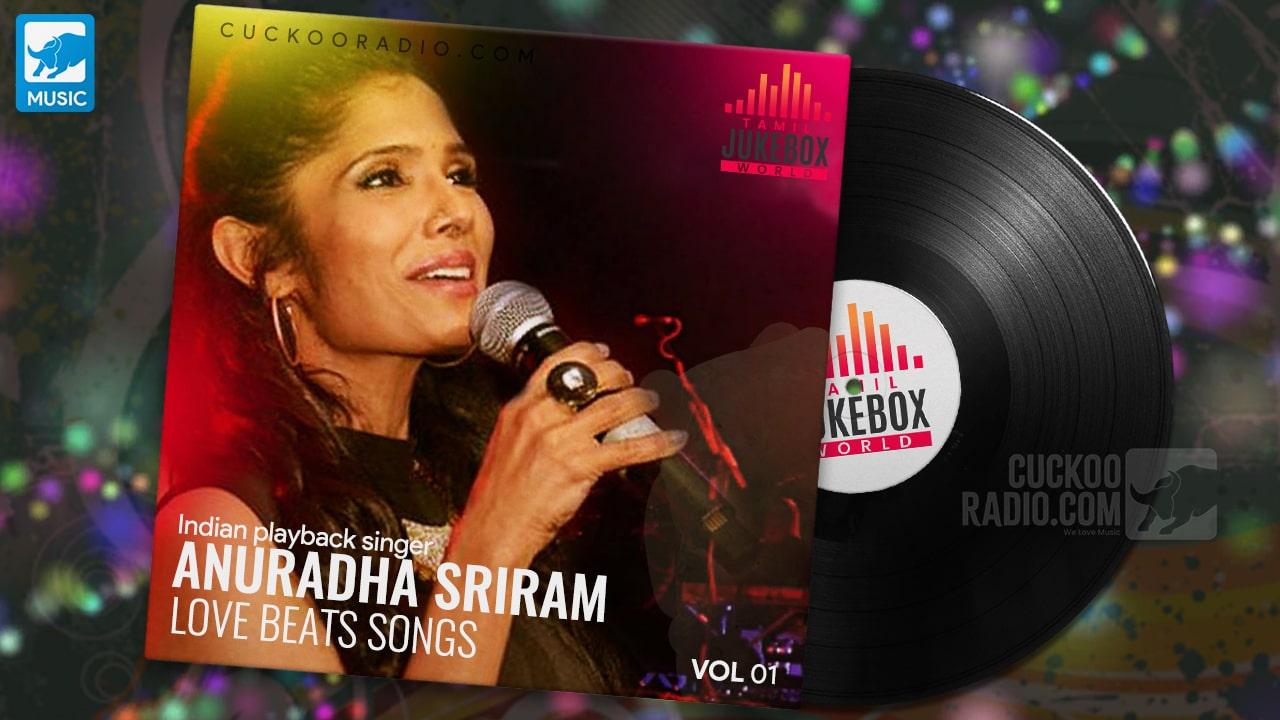 Anuradha Sriram Tamil Jukebox World
