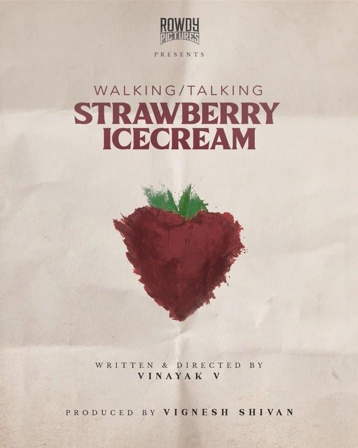 vignesh-sivan-in-next-movie-walking-talking-strawberry-ice-cream