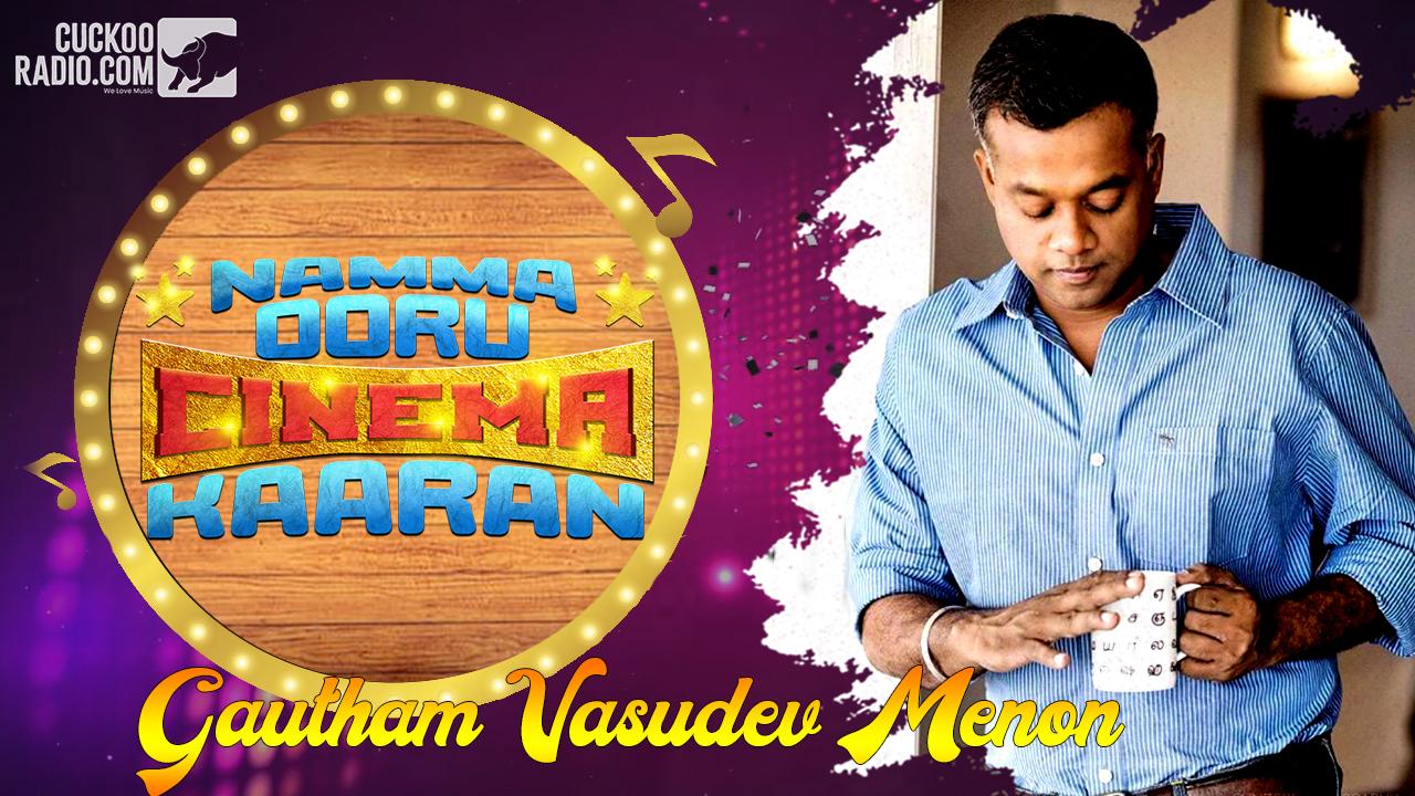 Gautham Menon,Gautham Vasudev Menon