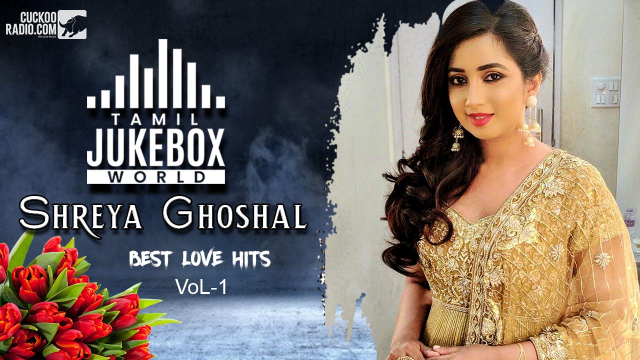 Sherya-Goshel SOngs,Shreya Goshel Tamil Songs