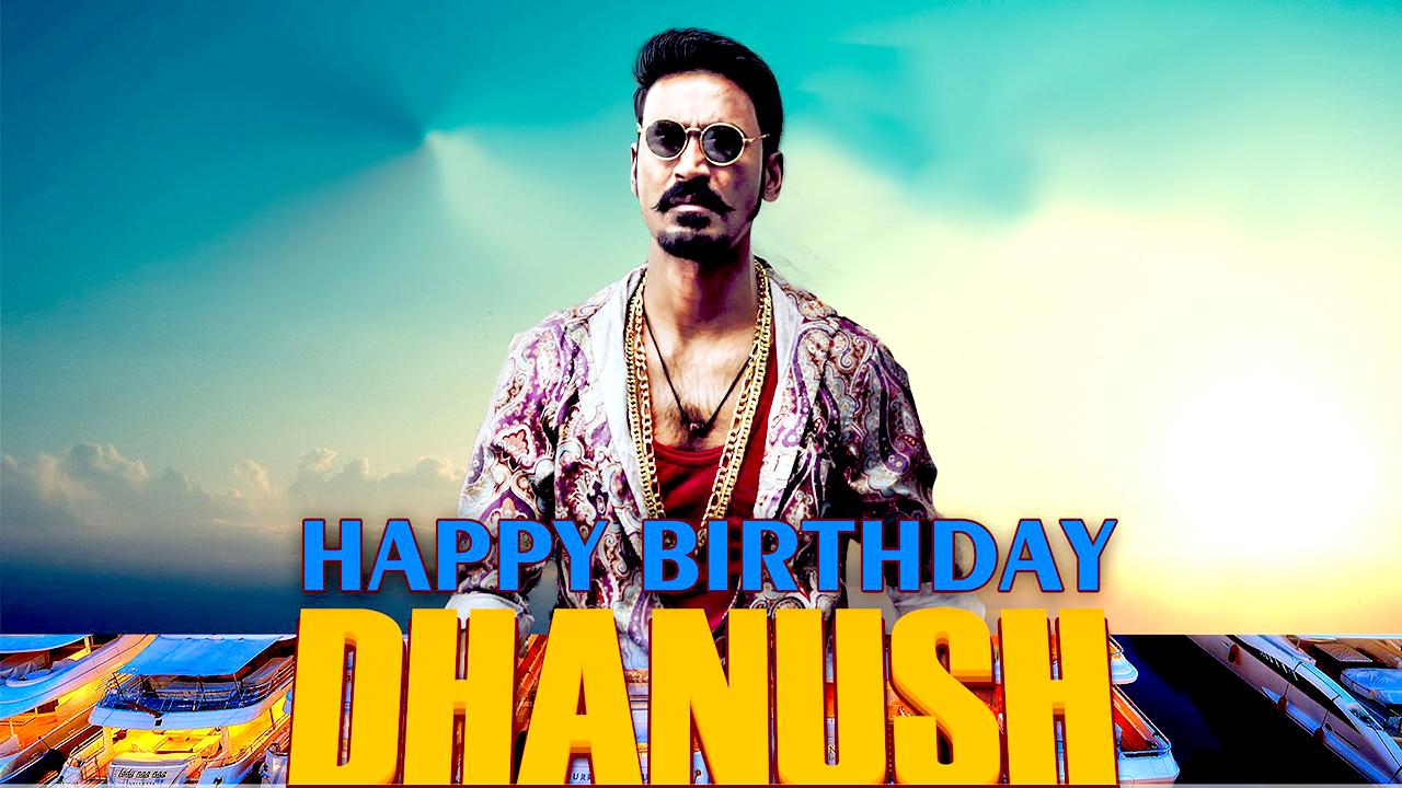 dhanush birthday,dhanush biography